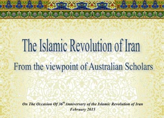 كتاب «انقلاب اسلامی ایران از دیدگاه صاحبنظران استرالیایی» چاپ شد