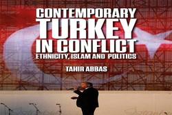 کتاب «ترکیه معاصر در نبرد» منتشر شد