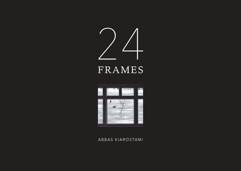 """""""24 Frames"""" good ending for Kiarostami's career: film expert"""
