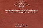 کتاب«روش فکری اندیشمندان مسلمان،از تجربه تاتجربه عرفانی» منتشر شد
