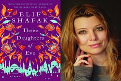"""Elif Şafak'ın """"Hevva'nın Üç Kızı"""" romanı Farsça'ya çevrildi"""