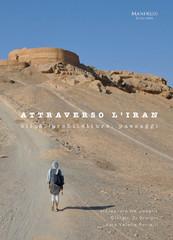 """Front cover of """"Attraverso l'Iran. Città, architetture, paesaggi"""""""