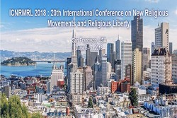 برگزاری بیستمین کنفرانس جنبشهای مذهبی جدید و آزادی مذهبی