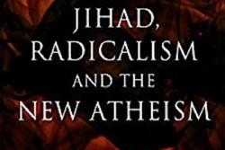 کتاب «جهاد، افراط گرایی، و الحاد نو»