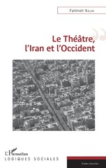 """""""Le Théâtre, L'Iran et L'Occident"""""""