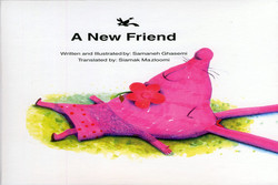 "Front cover of Iranian children's book writer and illustrator Samaneh Qasemi's ""A New Friend"""