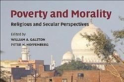بررسی ابعاد هنجاری فقر در کتاب «فقر و اخلاق»