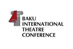 """İranlı araştırmacılar """"Bakü Tiyatro Konferansı""""nda bildiri sunacak"""