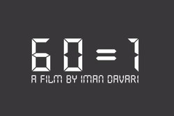 "A poster for ""60=1"" directed by Iman Davari"