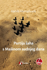 "Front cover of the Serbian version of Iranian writer Habib Ahmadzadeh's war novel ""Chess with the Doomsday Machine""."