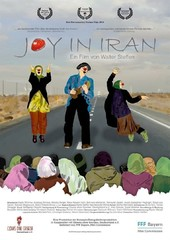 "A poster for ""Joy in Iran"" by German director Walter Steffen."