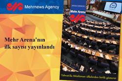 """Çeşitli konuları ele alan """"Mehr Arena"""" dergisinin ilk sayısı yayınlandı"""