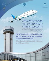 Iran's 4th International Exhibition of Airport, Airplane Flight, Industries & Related Equipment