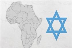 نفوذ رژیم صهیونیستی در قاره سیاه/تل آویو به دنبال چیست؟