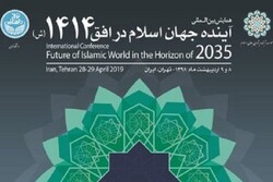 Tehran to host intl. conf. on 'Future of Islamic World in the Horizon of 2035'