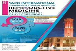 هشتمین کنگره بین المللی طب تولیدمثل در یزد آغاز به کار کرد