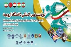 تورنمنت بین المللی ورزشی دانشجویی در ارومیه برگزار می شود