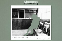 """A poster for """"Absence/Presence""""."""
