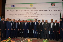 Iran-Azerbaijan e-TIR pilot project inaugurated