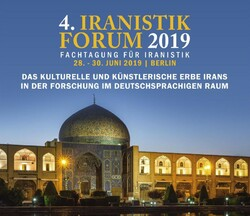A poster for the 4th Iranian Studies Forum, which will be held at the Iran House in Berlin from June 28 to 30.