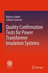"""Quality Confirmation Tests for Power Transformer Insulation Systems"""
