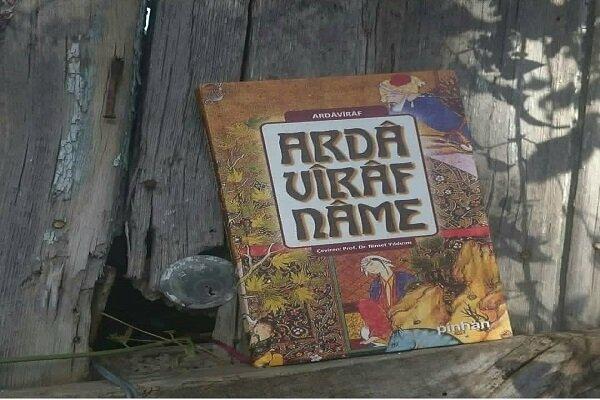 """""""Ardâvîrâfnâme"""" üçüncü kez Türkiye'de basıldı"""