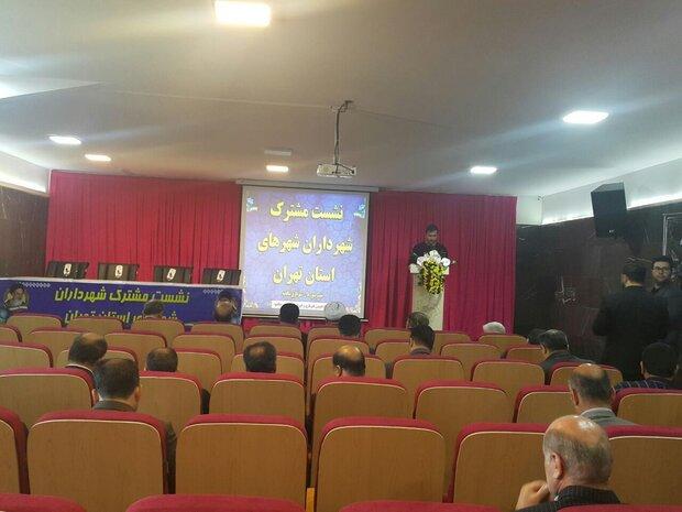 اجتناب شهرداران استان تهران از کار های سیاسی