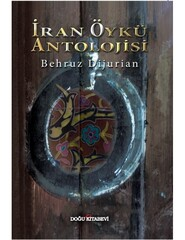 "Front cover of ""Iranian Story Anthology"" released by the Dogu Publishing House in Istanbul."
