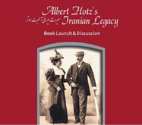معرفی کتاب «میراث ایرانی آلبرت هوتز» در شهر کتاب مرکزی