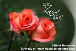 Birth anniversary of Imam Hassan (PBUH) on 15th of holy month of Ramadan