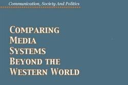 کتاب «مقایسۀ نظامهای رسانهای فراسوی جهان غرب» ترجمه میشود