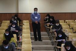آزمون های علوم پزشکی سرموعد مقرر برگزار می شوند