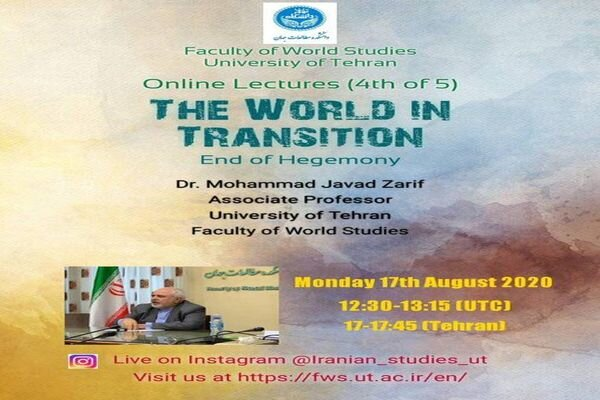 Zarif to deliver online lecture on 'End of Hegemony' today