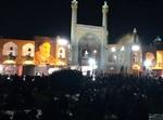 مراسم عزاداری شام غریبان در میدان امام اصفهان