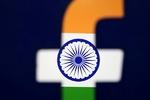 هند فیسبوک را عامل نفرت پراکنی علیه مسلمانان دانست