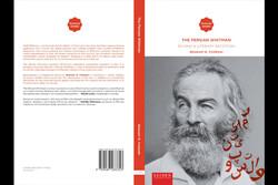 پژوهشی درباره ویتمن در ایران، چاپ شد/ از اعتصامالملک تا قدمی