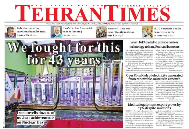 Front pages of Iran's English dailies on April 11