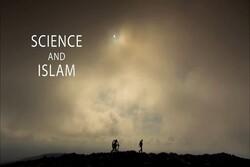 پخش مستند سه قسمتی «علم و اسلام» از شبکه چهار سیما